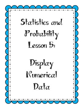 Statistics Lesson - Displaying Numerical Data (box plots and histograms)