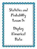 Statistics Lesson - Displaying Numerical Data (box plots a