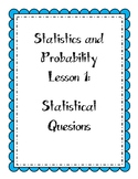 Statistics Lesson:  Statistical Questions
