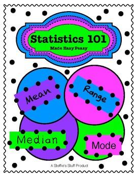 Statistics:  Mean, Median, Mode, and Range
