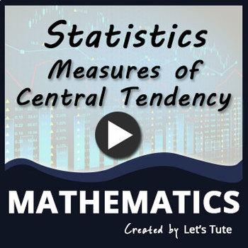 Statistics   Measures of Central Tendency