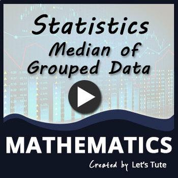 Statistics   Median Of Grouped Data