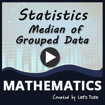 Statistics | Median Of Grouped Data