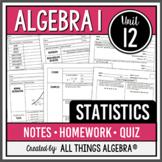 Statistics (Algebra 1 - Unit 9)
