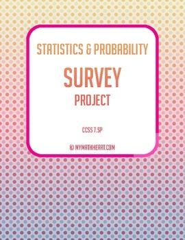 Statistics & Probability Project - CCSS 7.SP (Editable)
