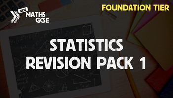 Statistics & Probability Revision Pack 1 (Foundation Tier)