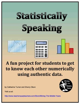 Statistics Projects:  Collecting Authentic Data for Graphing and Analysis