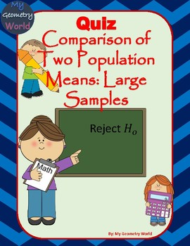 Statistics Quiz: Comparison of Two Large Sample Means