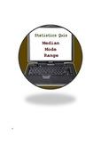 Statistics Quiz - Median, Mode and Range operations