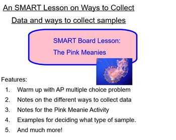 Statistics (SMART Board):  Pink Meanies (Ways to Collect Samples)