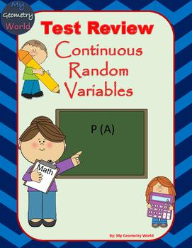 Statistics Test Review: Continuous Random Variables