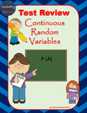 Statistics Test Review: Continuous Random Variables