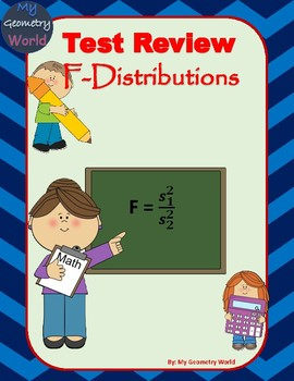 Statistics Test Review: F-Distributions