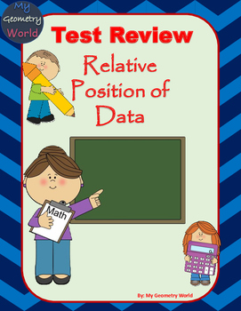 Statistics Test Review: Relative Position of Data