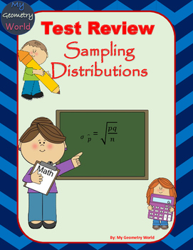 Statistics Test Review: Sampling Distributions
