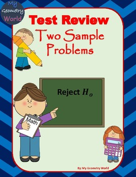 Statistics Test Review: Two Sample Problems