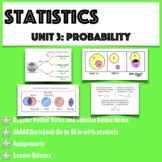 Statistics- Unit 3 Bundled: Probability (Growing Bundle)