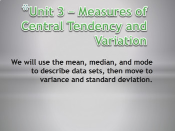 Statistics Unit Plan 3 - Measures of Central Tendency and Variation