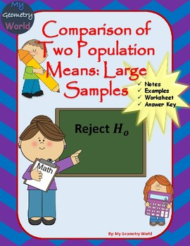 Statistics Worksheet: Comparison of Two Large Population Means