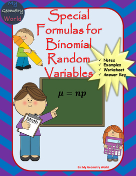 Statistics Worksheet: Special Formulas for Binomial Random Variables