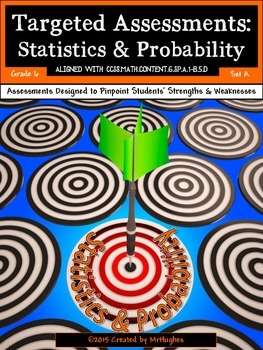 Statistics and Probability - Common Core Math Targeted Ass