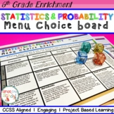 6th Grade Statistics and Probability Choice Board – Enrichment Math Menu