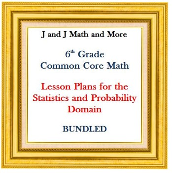 Lesson Plans:  Statistics and Probability: BUNDLED