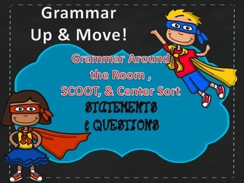 Statments and Questions Grammar UP AND MOVE!