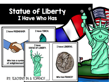 Statue of Liberty I Have Who Has