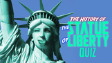 Statue of Liberty Quiz!