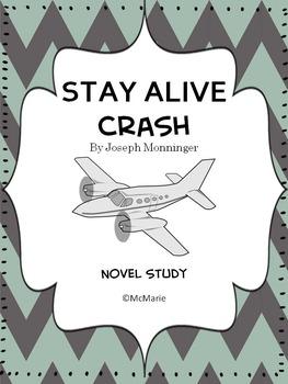Stay Alive: Crash (Joseph Monninger) Novel Study / Reading Comprehension