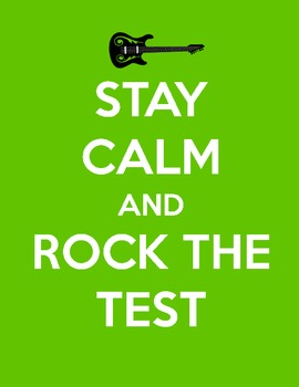 Stay Calm and Rock the Test