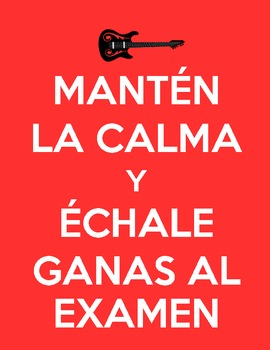 Stay Calm and Rock the Test (Spanish)