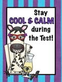 Stay Cool and Calm Test Prep Poster & Bookmarks