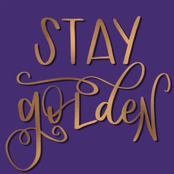 Stay Golden Poster