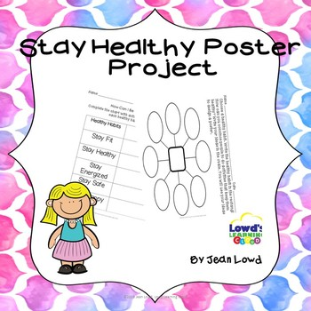Stay Healthy Poster Project Healthy Habits