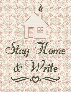 Stay Home & Write 8.5 x 11 Classroom Poster