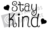 Stay Kind SVG & PNG files