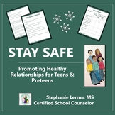 Stay Safe! Promoting Healthy Relationships- A Guidance Les