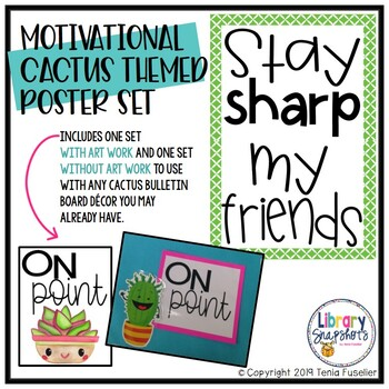 Stay Sharp My Friends! Motivational Cactus Themed Poster Set