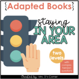 Stay in My Area Adapted Books [Level 1 and Level 2] | Soci