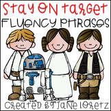 Stay on Target with Fluency Phrases