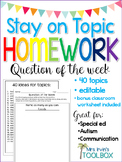 Stay on Topic Homework Questions