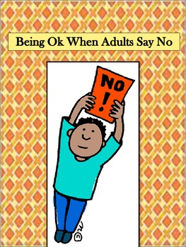 Staying Calm When Adults Say No