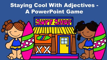 Staying Cool With Adjectives - A PowerPoint Game