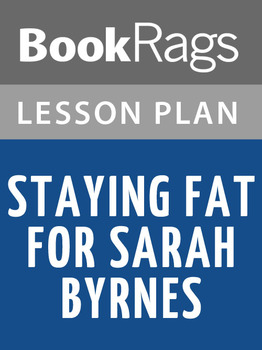 Staying Fat for Sarah Byrnes Lesson Plans