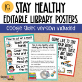 Staying Healthy - Editable Library Posters