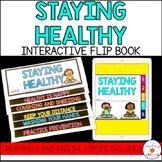 Staying Healthy Interactive Flip Book    Printable & Digital