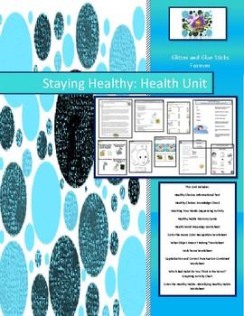 Staying Healthy: Health Unit