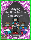 Staying Healthy In The Classroom